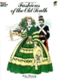img - for Fashions of the Old South Coloring Book (Dover Fashion Coloring Book) book / textbook / text book