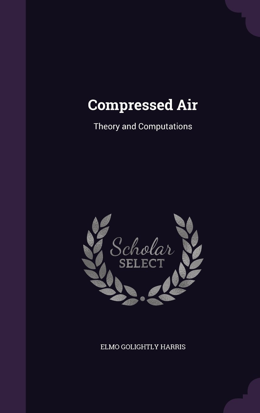 Download Compressed Air: Theory and Computations pdf epub