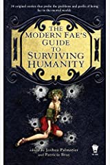 The Modern Fae's Guide to Surviving Humanity (Daw Book Collectors) Kindle Edition