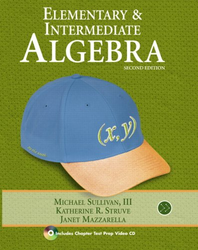 Elementary & Intermediate Algebra (2nd Edition)