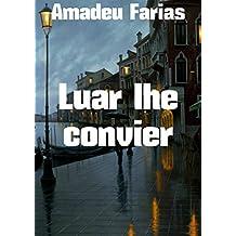 Luar lhe convier (Portuguese Edition)