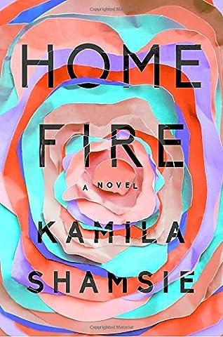 Home Fire: A Novel (Home & Garden)