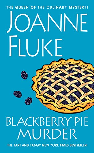Blackberry Pie Murder (Hannah Swensen series Book 17) ()