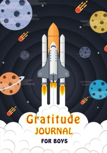 Gratitude Journal For Boys: Daily Writing Today I am grateful for..., Gratitude Journal Notebook Diary With Daily Prompts for Writing and Blank Pages ... Boys Happiness (Volume 2) (Volume 1)