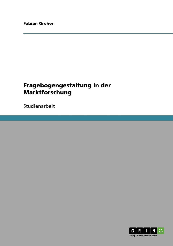 Fragebogengestaltung in der Marktforschung (German Edition) PDF ePub book