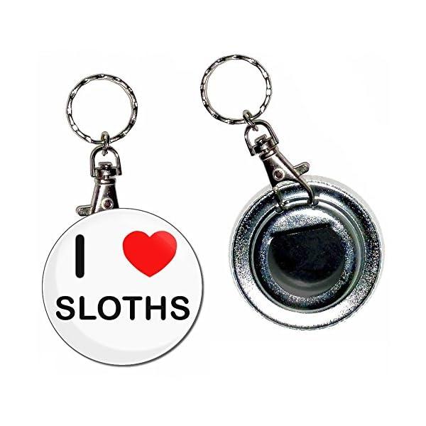 I Love Sloths - 55Mm Button Badge Bottle Opener Key Ring -