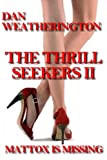 The Thrill Seekers II, Dan Weatherington, 147019287X