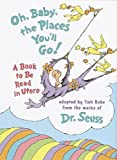 Oh Baby, the Places You'LL Go!: A Book to be Read in Utero (Life Favors) by Tish Rabe (1998-02-25)