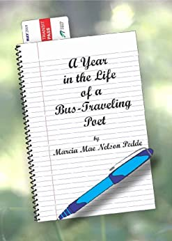 A Year in the Life of a Bus-Traveling Poet by [Nelson Pedde, Marcia]