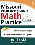 Missouri Assessment Program Test Prep: 7th Grade Math Practice Workbook and Full-length Online Assessments: MAP Study Guide