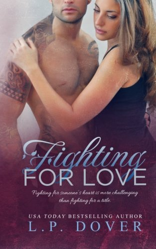 book cover of Fighting for Love