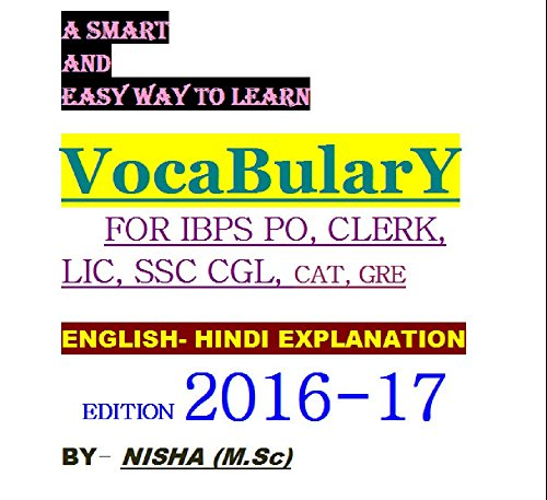 A SMART WAY TO LEARN ENGLISH VOCABULARY with 1000+ WORDS COVERED: IBPS PO(ALL BANK), SSC CGL,SAT, GRE, CAT, IELTS, and TOEFL
