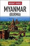 Insight Guide: Myanmar (Burma) (Insight Guides)