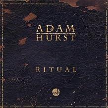 Ritual by Adam Hurst (2009-04-01)