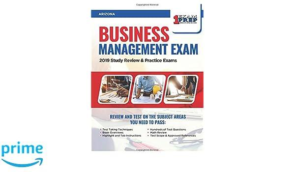 Arizona Business Management Exam: 2019 Study Review