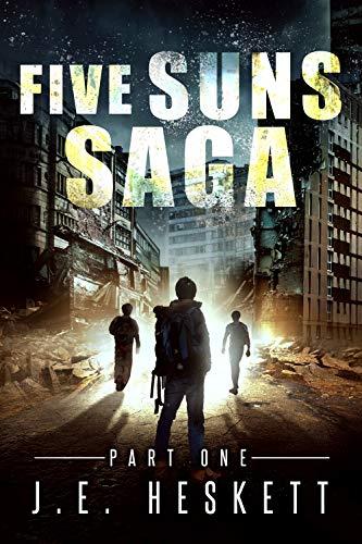 Five Suns Saga Part I (Post-Apocalyptic Espionage Trilogy Book -