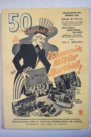 Read Online 50 Aniversario de !Bienvenido Mister Marshall! ebook