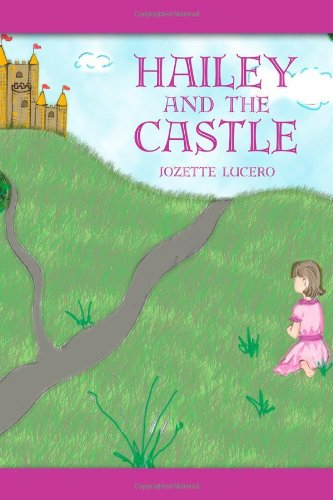 Hailey and the Castle