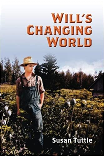 Will's Changing World: Susan Tuttle: 9781530367733: Amazon