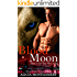 Blood Moon: Book 2 of the True Mates Series: A Werewolf Shifter Paranormal Romance