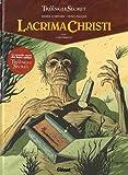 Lacrima Christi - Tome 01 : L'Alchimiste