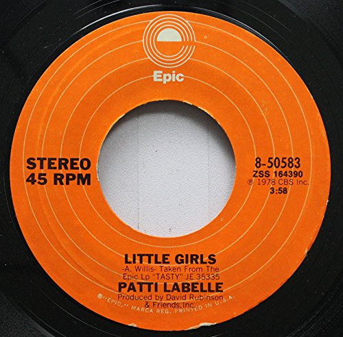Patti LaBelle 45 RPM Little Girls / You Make It So Hard (To Say No)