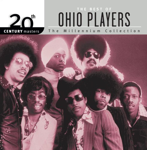 20th Century Masters: The Millennium Collection: Best Of Ohio Players (Century Players)