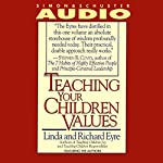 Teaching Your Children Values | Linda Eyre,Richard Eyre