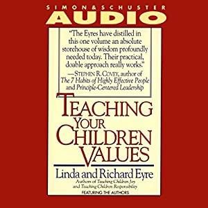 Teaching Your Children Values Audiobook
