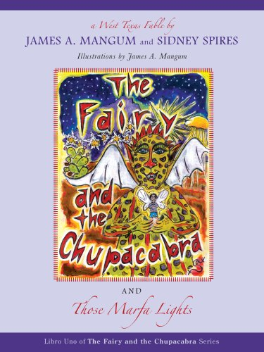 Download The Fairy and the Chupacabra and Those Marfa Lights (Fairy and the Chupacabra) (Libro Uno of the Fairy and the Chupacabra) pdf