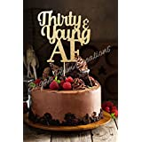 Thirty and Young AF Cake topper