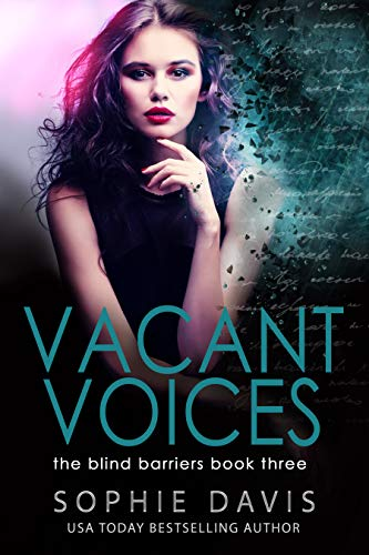 Blind Barriers: Vacant Voices: Book Three (Project Scion)