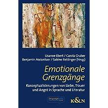 Emotionale Grenzgänge