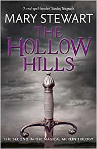 Hollow Hills Mary Stewart 9781444737509 Amazon Com Books border=