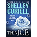 Thin Ice: Detective Lottie King Mystery Short Stories, Vol. 3