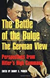 The Battle of the Bulge The German View
