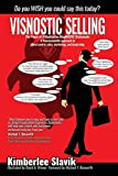 Visnostic Selling: A neuroscientific approach to