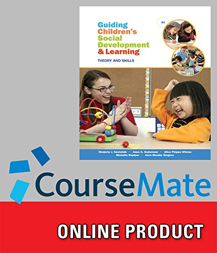 coursemate-for-kostelnik-whiren-soderman-rupiper-gregorys-guiding-childrens-social-development-and-l