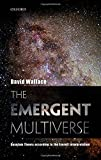 The Emergent Multiverse: Quantum Theory according to the Everett Interpretation