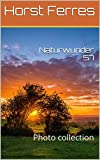 Naturwunder 57: Photo collection (German Edition)