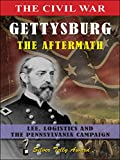 The Civil War Gettysburg - The Aftermath
