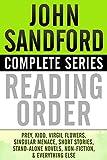 JOHN SANDFORD COMPLETE SERIES READING ORDER: Prey (Lucas Davenport), Kidd, Virgil Flowers, Singular Menace, all short stories, all non-fiction, and more!