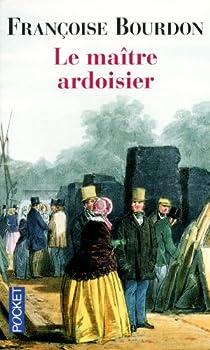 Le maître ardoisier par Bourdon