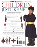 Children Just Like Me: A Unique Celebration of Children Around the World