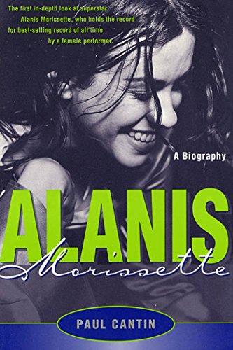 Alanis Morissette: A Biography