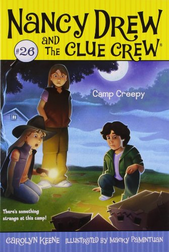 Camp Creepy (Nancy Drew and the Clue Crew) ()