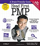 Head First Pmp: A Brain-Friendly Guide to Passing the Project Management Professional Exam, Jennifer Greene, Andrew Stellman, 0596801912
