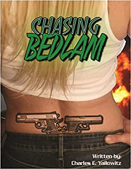 Chasing Bedlam (Shattered States Book 2) by [Yallowitz, Charles E.]