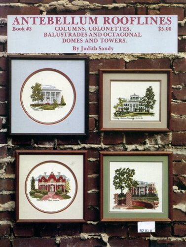 Antebellum Rooflines to Cross Stitch (Book (Octagonal Tower)