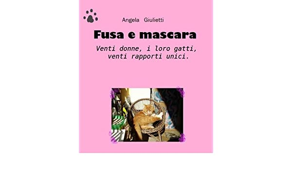 Fusa e mascara (Italian Edition) - Kindle edition by Angela Giulietti. Crafts, Hobbies & Home Kindle eBooks @ Amazon.com.
